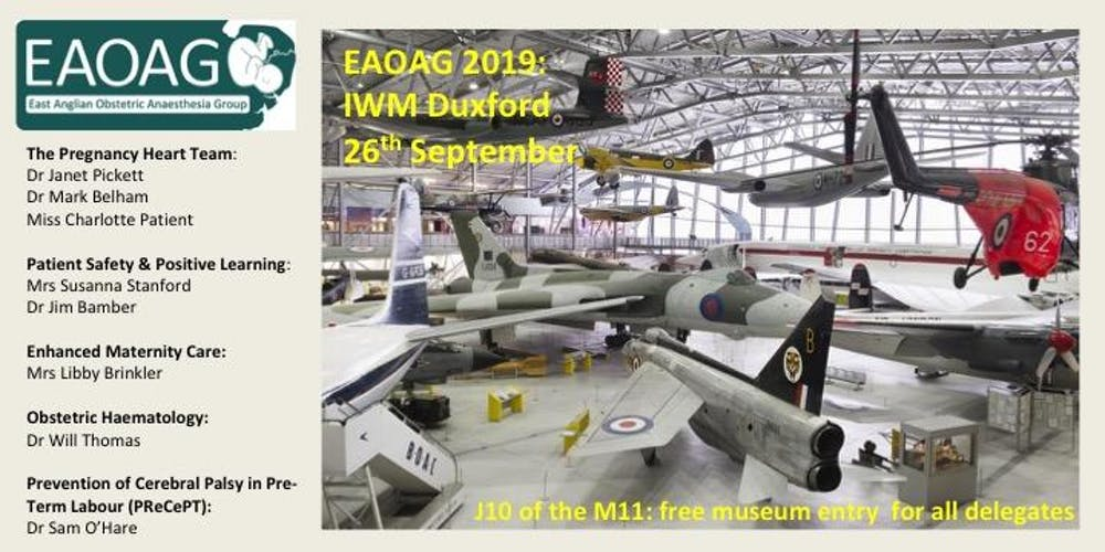 EAOAG 2019: The East Anglian Obstetric Anaesthetists' ASM - IWM