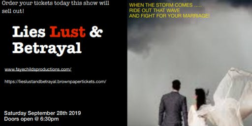 Lies Lust & Betrayal (inspirational stageplay)