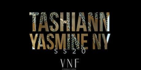 TASHIANN YASMINE NY SS20 tickets