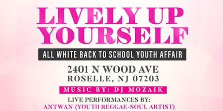 Lively Up Yourself: Fall Back to School Youth/Teen Day Party tickets