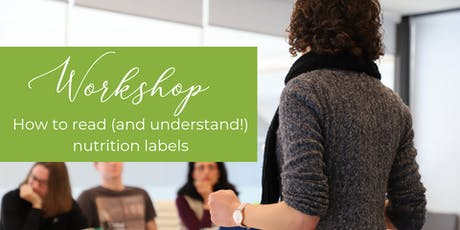 Workshop: How to Read (and Understand!) Nutrition Labels tickets