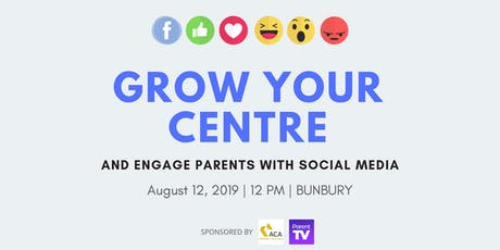 Using social media to engage your parents and grow your ELC - Bunbury tickets