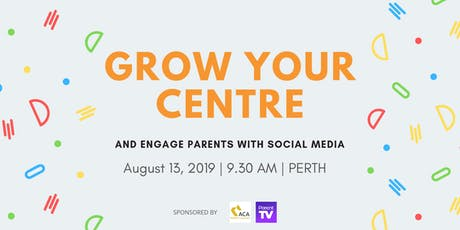 Using social media to grow your ELC and engage parents - Perth tickets