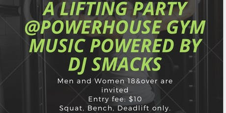 Lifting Party at PowerHouse Gym in Jersey City, NJ. tickets
