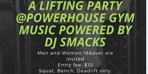 Lifting Party at PowerHouse Gym in Jersey City, NJ.