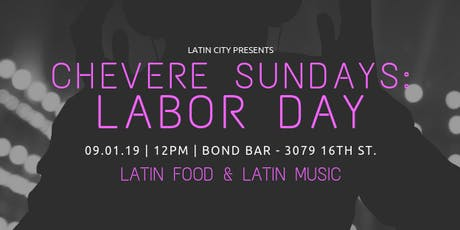 Chevere Sundays: Labor Day tickets