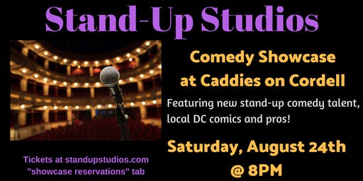 Stand-Up Studios Comedy Showcase at Caddies - Bethesda, Saturday, August 24, 8PM