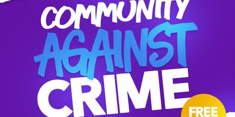 Community Against Crime   tickets