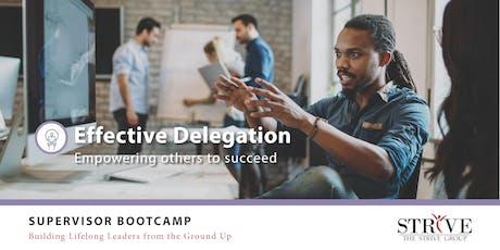Effective Delegation tickets