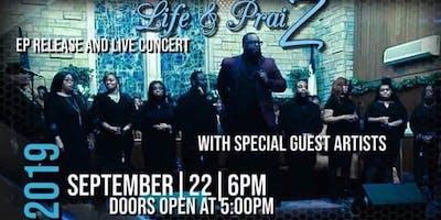 Life and Praiz EP release concert.