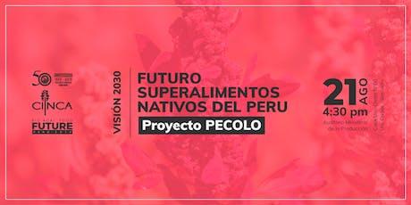FUTURO SUPERALIMENTOS NATIVOS DEL PERÚ tickets
