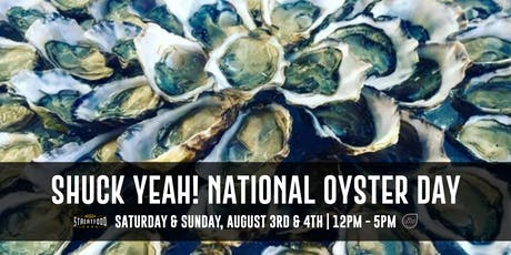 Shuck Yeah! National Oyster Day tickets