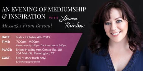 An Evening of Mediumship- Messages From Beyond by Lauren Rainbow tickets