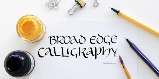 Calligraphy w/ Broad Edge Pen: Lettering w/ Confidence in Collaborative Community (Vancouver Calligraphy Workshop)