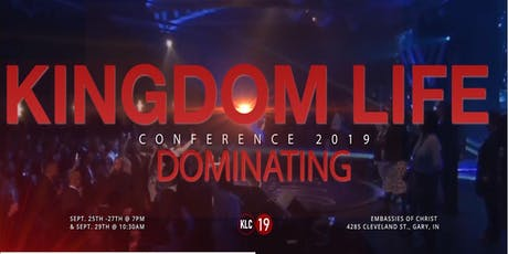 2019 Kingdom Life Conference (KLC) [Hosted by Drs. Cedric & Joyce Oliver] tickets