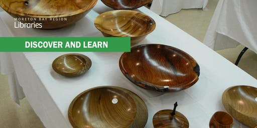 Turning Wood - Albany Creek Library