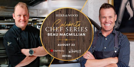 Celebrity Chef Series - Beau MacMillan & Brian Malarkey  tickets