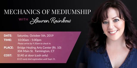 Mechanics of Mediumship Work Shop With Lauren Rainbow tickets