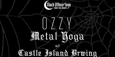 OZZY Metal Yoga with Black Widow Yoga at Castle Island Brewing