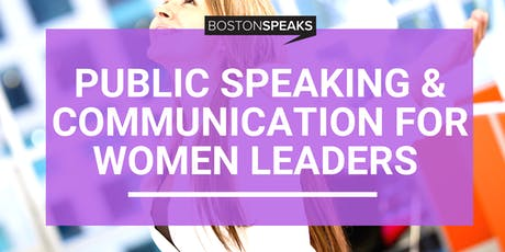Public Speaking & Communication For Women Leaders | 4 Hour Bootcamp tickets