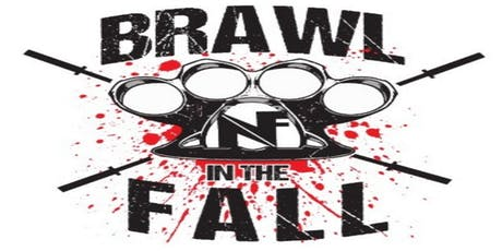 Brawl in the Fall.  tickets
