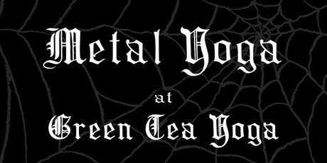 Metal Yoga at Green Tea Yoga tickets