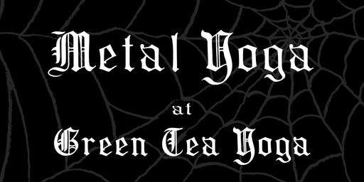 Metal Yoga at Green Tea Yoga