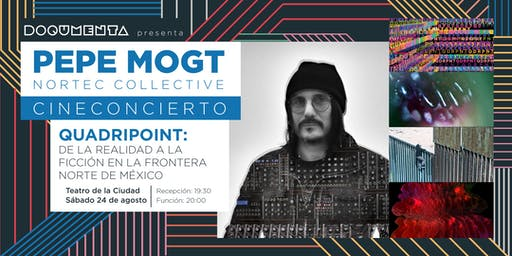 CINECONCIERTO: PEPE MOGT DE NORTEC COLLECTIVE