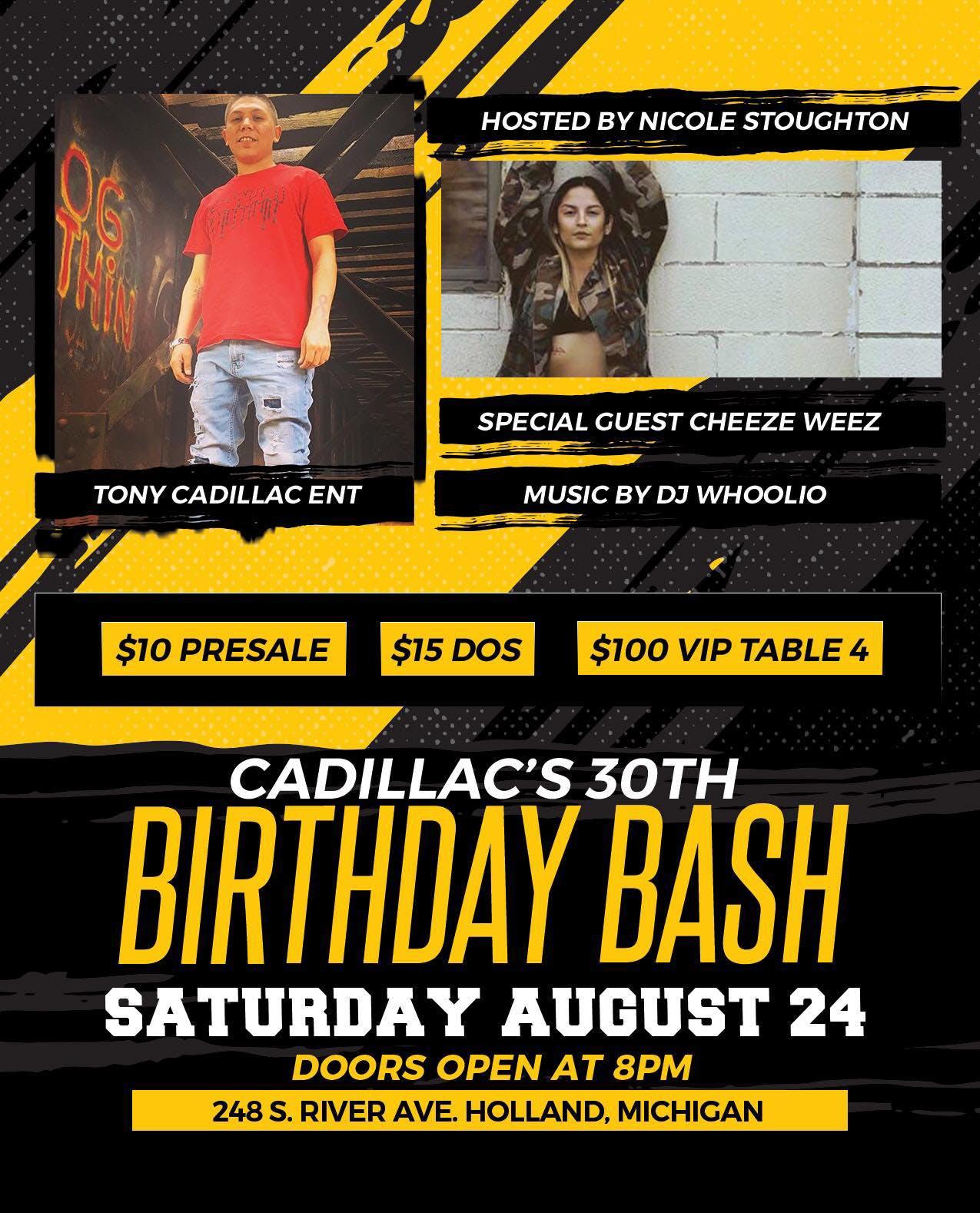 Tony Cadillac's 30th Birthday Bash