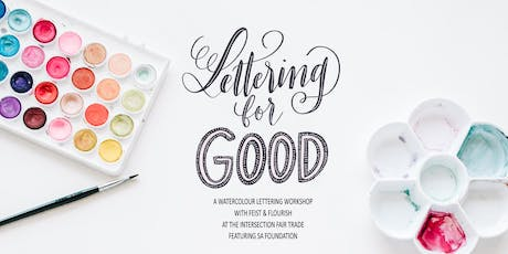 Lettering for Good - A Watercolour Lettering Workshop w/ Feist & Flourish tickets