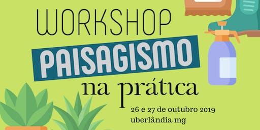 Workshop Paisagismo na Prática