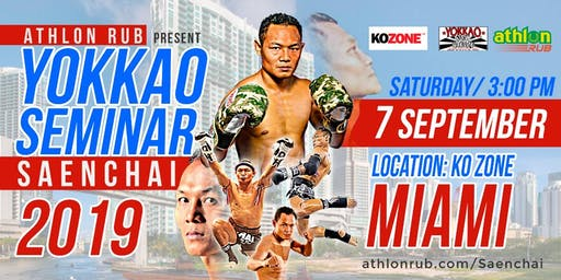 Athlon Rub Present YOKKAO Seminar with Saenchai  - Miami
