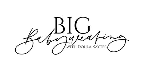 Big Babywearing with Doula Kaytee tickets