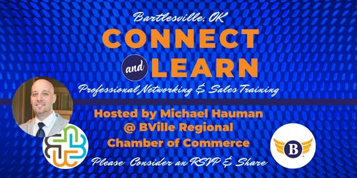 NEW LOCATION - Bartlesville, OK: Connect & Learn | Professional Networking & Sales Training