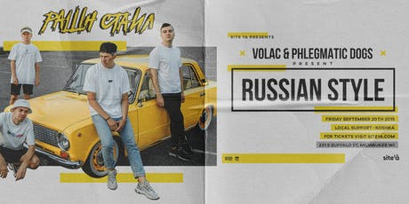 VOLAC + PHLEGMATIC DOGS [at] SITE 1A tickets