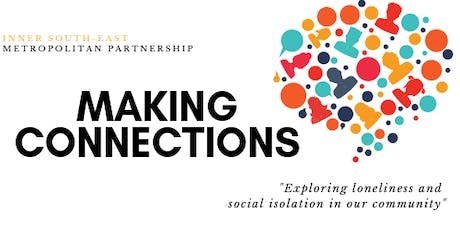 Making Connections: Exploring loneliness and social isolation tickets