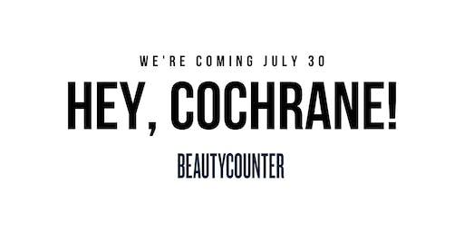Cochrane, Meet Beautycounter!