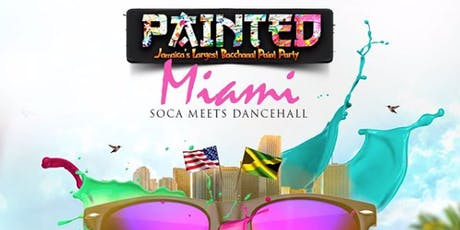 Painted Jamaica's largest paint Party: Miami tickets