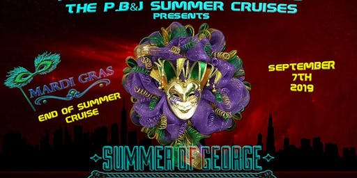 "The P.B&J Summer Boat Cruises Presents! ""Mardi Gras"""