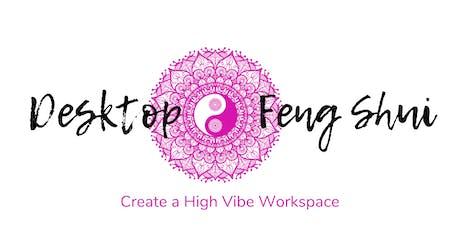 Desktop Feng Shui Workshop tickets