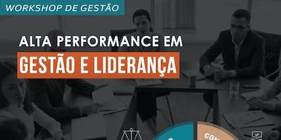 Workshop: Alta Performance em Gestão e Liderança