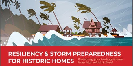 Resiliency & Storm Preparedness for Historic Homes  tickets