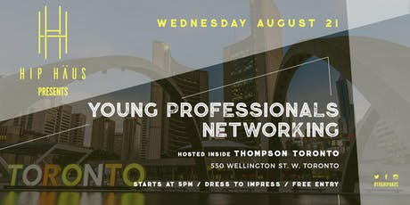 Young Professionals Networking by The Hip Haus - August 21st, 2019 tickets