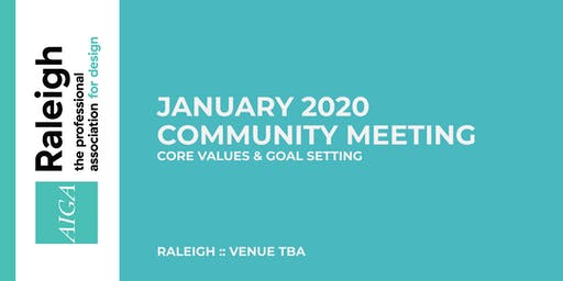 AIGA Raleigh Community Meeting | Jan 8, 2020 | Core Values & Goal Setting