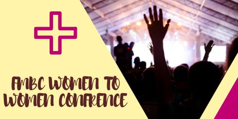 FMBC WOMAN TO WOMAN CONFERENCE