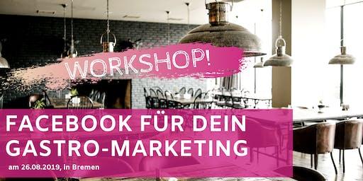 Facebook für Dein Gastro-Marketing Workshop Bremen