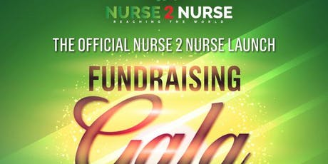 Nurse 2 Nurse Launch & Fundraising Gala tickets