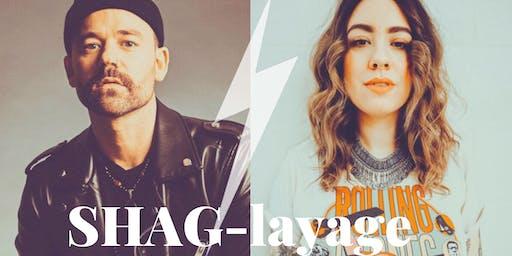 SHAG-layage with Jesse Gray + Mish Jolie