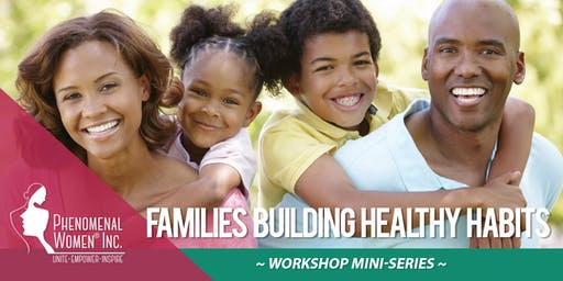 Families Building Healthy Habits
