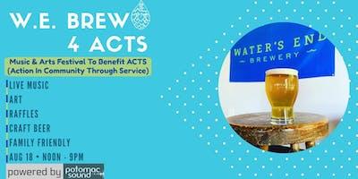W.E. Brew 4 Acts